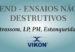 A VIKON® realiza END Ensaios Não Destrutivos e Inspeções Ultrassom LP PM Estanqueidade