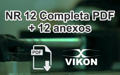 Baixar NR 12 Completa Segurança em Máquinas e Equipamentos Atualizada com anexos em PDF